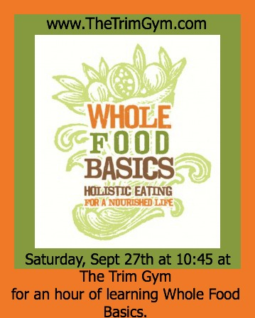 The Basics of Whole Foods Nutrition